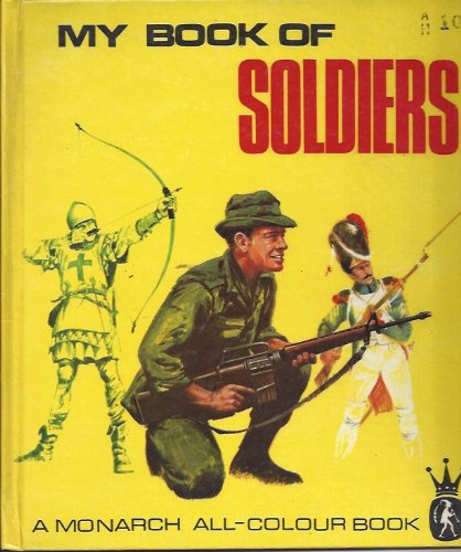 My Book of Soldiers (Monarch Books)