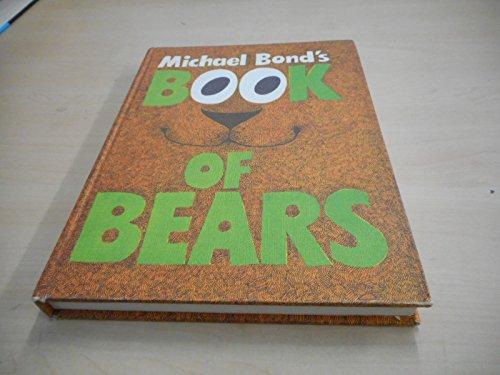 9780361017381: Michael Bond's Book of Bears