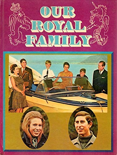 9780361017718: Our Royal Family