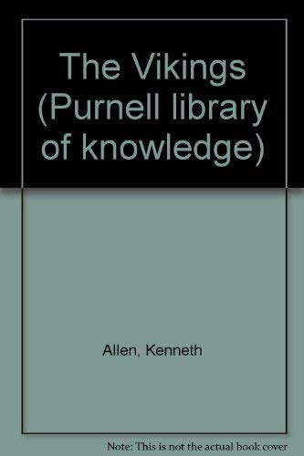9780361021067: The Vikings; (Purnell library of knowledge)