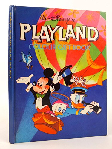 9780361023856: WALT DISNEY'S PLAYLAND COLOUR GIFT BOOK