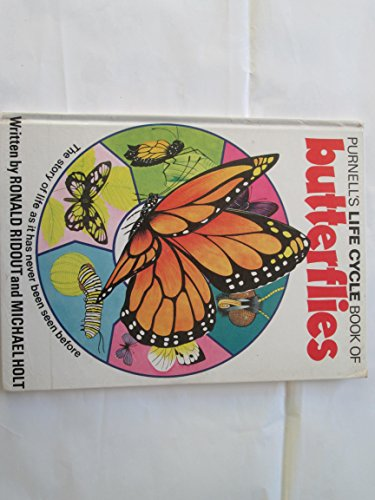 Purnell's life cycle book of butterflies: Ridout, Ronald &