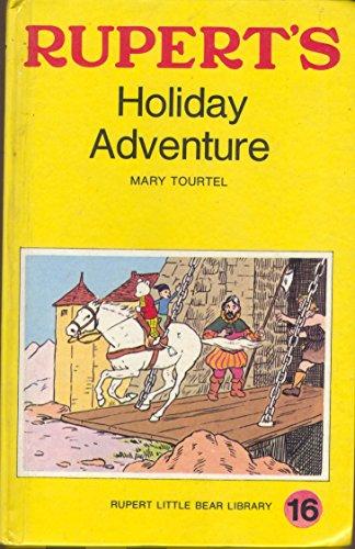 9780361029582: RUPERT'S HOLIDAY ADVENTURE - RUPERT LITTLE BEAR LIBRARY No. 16 (WOOLWORTH)