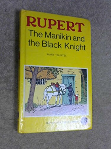 Rupert the Manikin and the Black knight: Mary Tourtel
