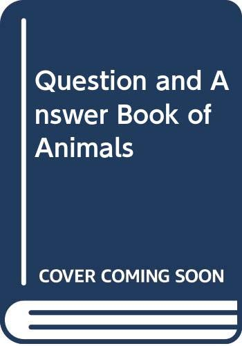 9780361032599: Question and Answer Book of Animals
