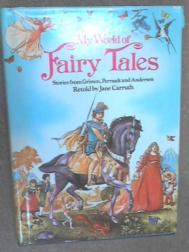 9780361032889: My World of Fairy Tales