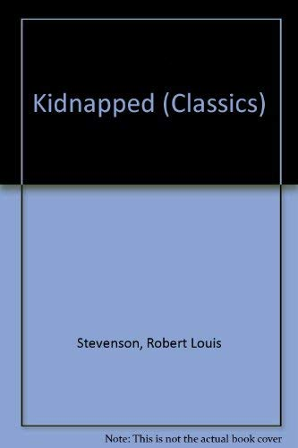 Kidnapped (New Colour Classics) (0361035608) by Robert Louis Stevenson