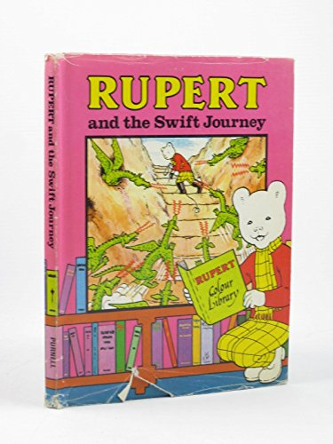 Rupert And The Swift Journey.: Chaplain, Frederick (based On A Story By) And Cox, Paula (...