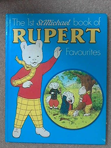 9780361040051: The first 'St Michael' book of Rupert favourites