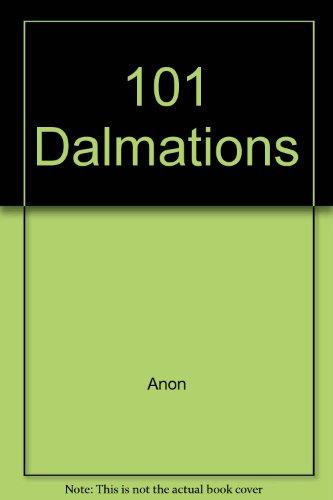 9780361041300: 101 Dalmations