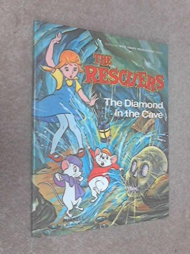 9780361042062: The Rescuers: Diamond in the Cave (New All Colour)