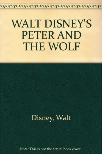 9780361042581: WALT DISNEY'S PETER AND THE WOLF