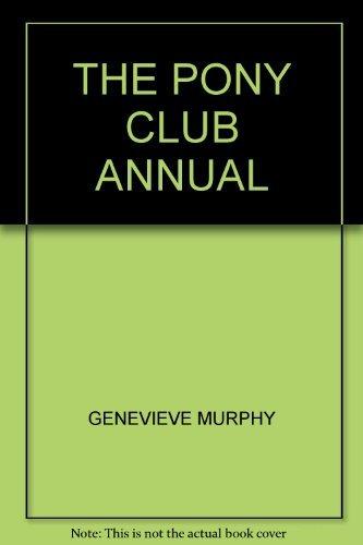 9780361046701: THE PONY CLUB ANNUAL