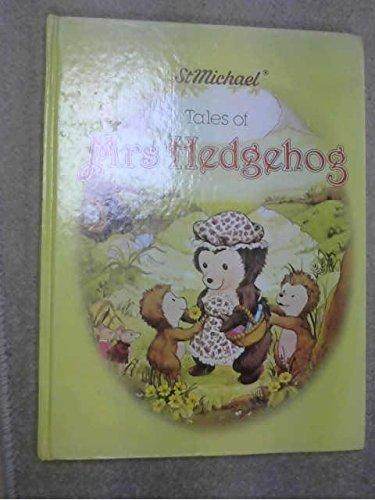 9780361047043: 'St Michael' tales of Mrs Hedgehog