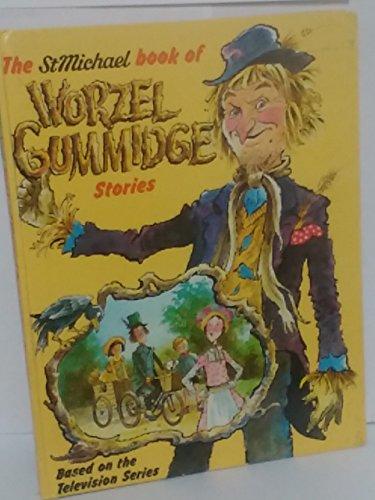 9780361054485: THE ST MICHAEL BOOK OF WORZEL GUMMIDGE STORIES