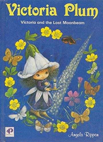 Victoria and the Lost Moonbeam (Victoria Plum): Angela Rippon