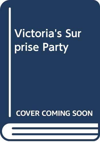 9780361055802: Victoria's Surprise Party (Victoria Plum)