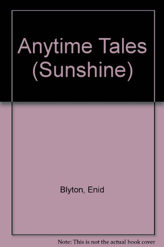 9780361057134: Anytime Tales (Sunshine)