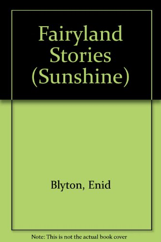 9780361057189: Fairyland Stories (Sunshine)