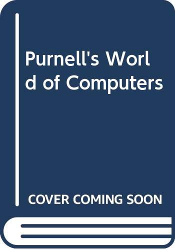 9780361059596: Purnell's World of Computers