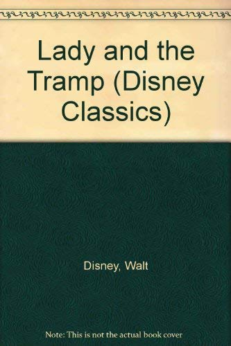 9780361067652: Lady and the Tramp (Disney Classics)