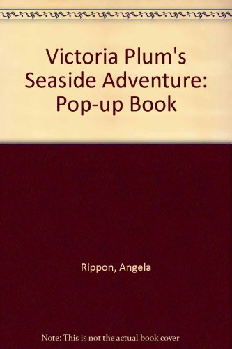 9780361067676: Victoria Plum's Seaside Adventure: Pop-up Book