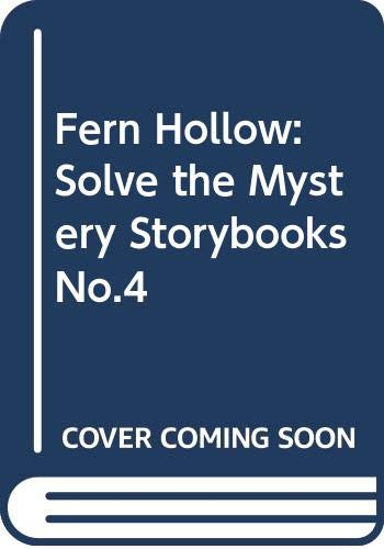 9780361071369: Fern Hollow: Solve the Mystery Storybooks No.4