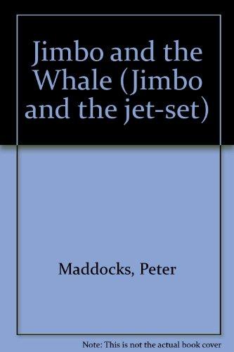 Jimbo and the Whale: Maddocks, Peter