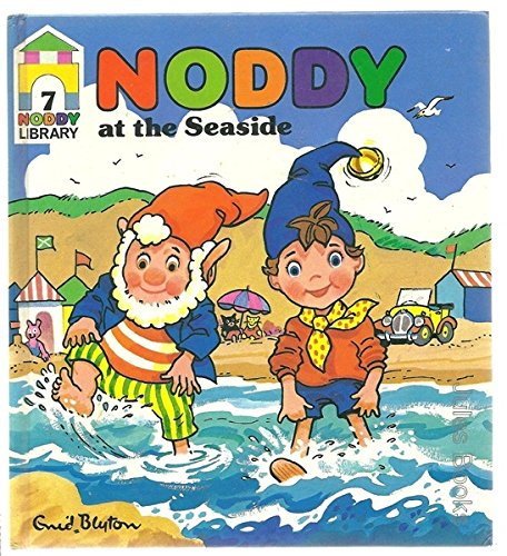 9780361074445: Noddy at the Seaside (Noddy Library)