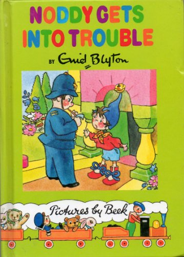 Noddy Gets into Trouble (Noddy Library) (036107445X) by Blyton, Enid