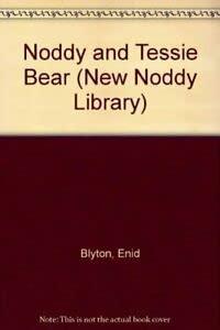 9780361074490: Noddy and Tessie Bear (New Noddy Library)