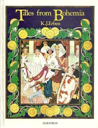 Tales from Bohemia: Karel J. Erben,Artus