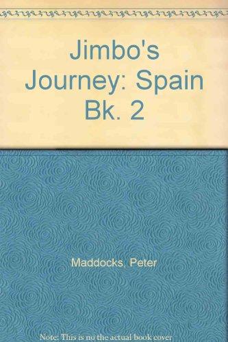 Jimbo's Journey: Spain Bk. 2 (0361077971) by Maddocks, Peter; Amos, Janine