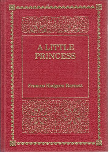 9780361078795: A Little Princess: The Story of Sara Crewe (De Luxe Classics)