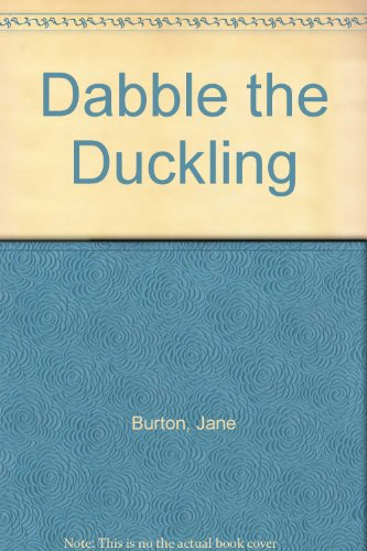 9780361081665: Dabble the Duckling