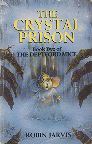 9780361085755: The Crystal Prison (Deptford Mice)