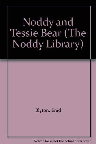 9780361086240: Noddy and Tessie Bear (Noddy Library)