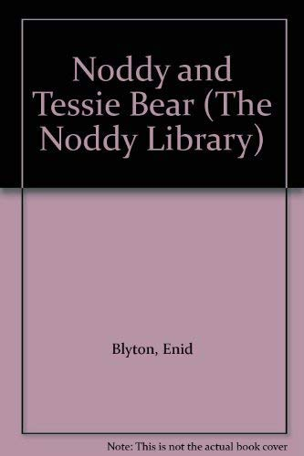 9780361086240: Noddy and Tessie Bear (The Noddy Library)