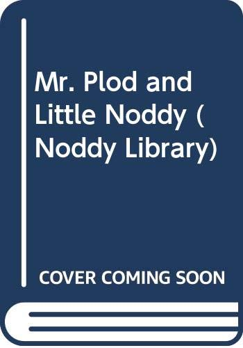 9780361086899: Mr Plod and Little Noddy (The Noddy Library)