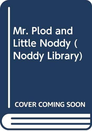 9780361086899: Mr. Plod and Little Noddy (Noddy Library)
