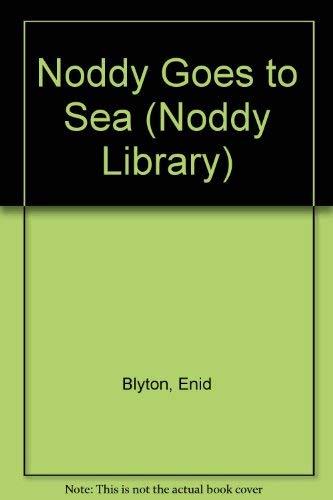 9780361086974: Noddy Goes to Sea (Noddy Library)