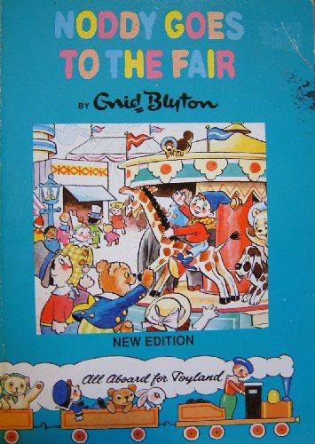 9780361090001: Noddy Goes to the Fair (Noddy Library)