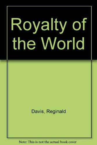 9780362000542: Royalty of the World