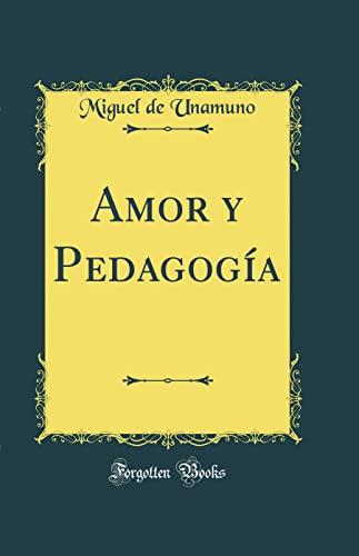 9780364297292: Amor y Pedagogía (Classic Reprint)
