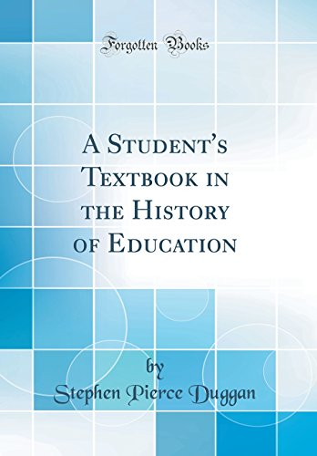 9780364355831: A Student's Textbook in the History of Education (Classic Reprint)