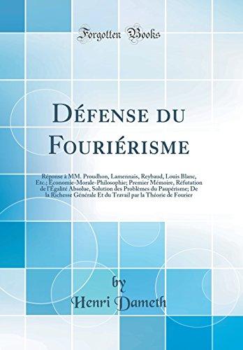 Défense du Fouriérisme: Réponse à MM. Proudhon,: Henri Dameth