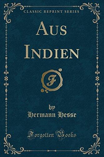 Aus Indien (Classic Reprint) (Paperback): Hermann Hesse