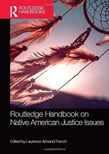 9780367074760: Routledge Handbook on Native American Justice Issues (Routledge International Handbooks)
