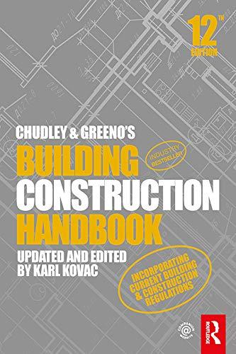 9780367135430: Chudley and Greeno's Building Construction Handbook