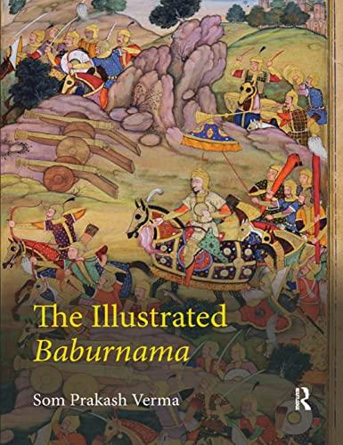 9780367177058: The Illustrated Baburnama